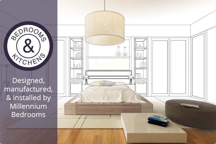 Bedrooms and Kitchens - Designed, manufactured, and installed by Millennium Bedrooms.